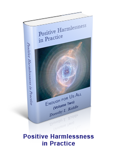 Positive Harmlessness in Practice